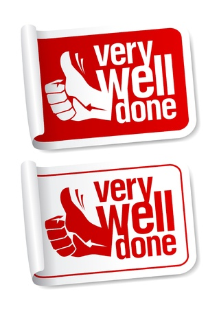 Well done stickers with hand thumbs up symbol. Vector