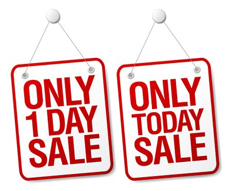 one person only: Only today sale signs set.