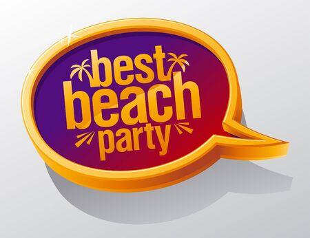 party banner: Best beach party speech bubble.