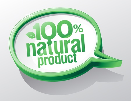 100% natural product shiny glass speech bubble. Vector
