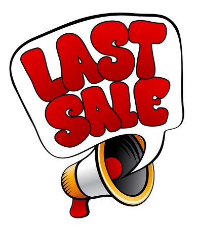 Last Sale speech bubble with loudspeaker. Stock Vector - 10617241
