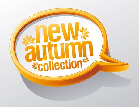 fashion collection: New autumn collection shiny glass speech bubble.
