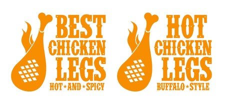 Best hot chicken legs signs. Vector