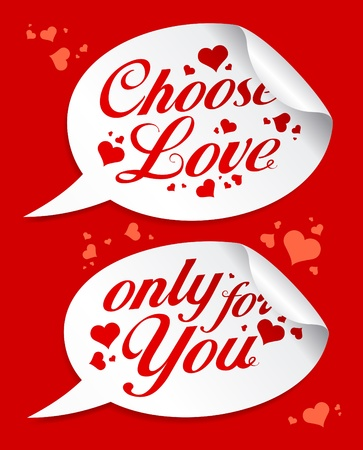 Choose love Valentine stickers in form of speech bubbles. Vector