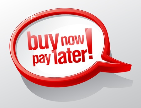 later: Buy now pay later shiny speech bubble