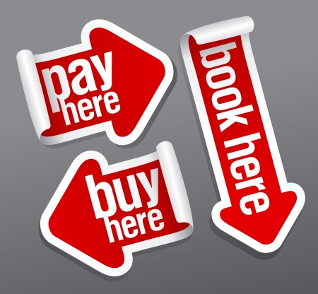 Pay, buy, book here stickers set in form of arrows. Vector