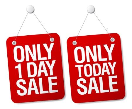 cheap prices: Only 1 day sale signs set.