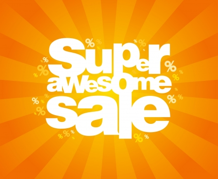 Super awesome sale design template  Stock Vector - 14035113