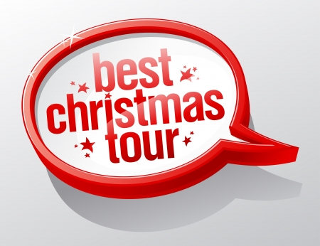 Best Christmas tour speech bubble. Vector