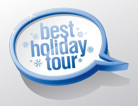 Best Holiday tour speech bubble  Vector