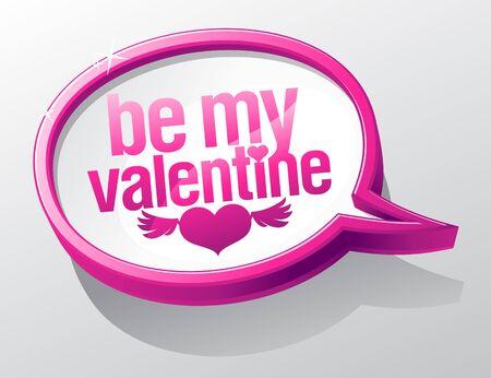 Be My Valentine shiny glass speech bubble. Stock Vector - 16917126