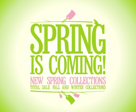 on coming: Spring is coming design template  Illustration