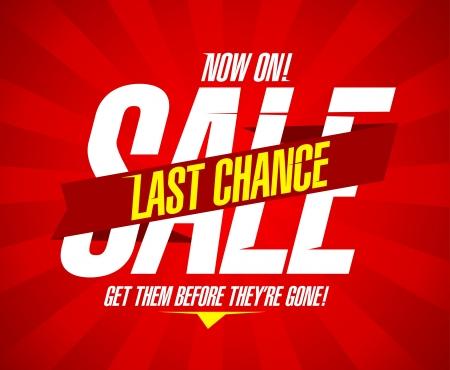 zuletzt: Jetzt auf, letzte Chance Verkauf Design-Vorlage Illustration