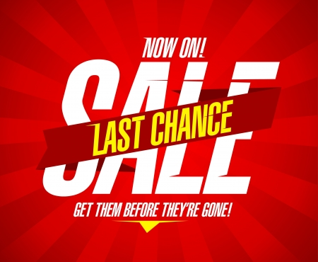 discount banner: Now on, last chance sale design template