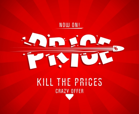 crazy: Kill the prices design template with bullet