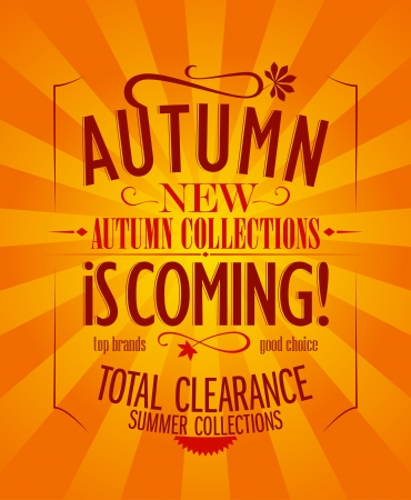Autumn is coming advertisement design, retro style. Vector