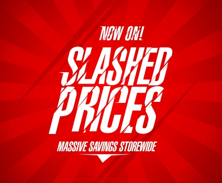 price cut: Slashed prices design template. Illustration