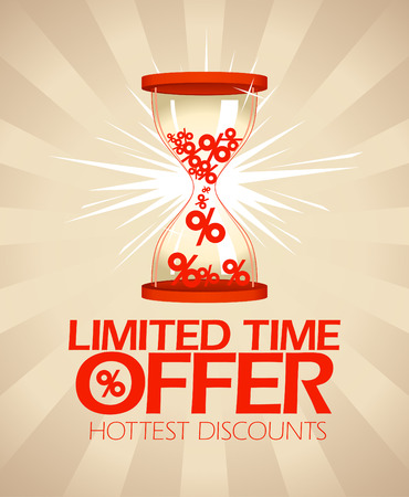 limited time: Limited time offer, hottest discounts design with hourglass  Illustration