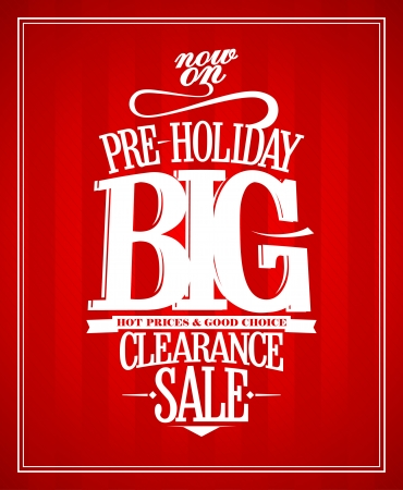 Pre-holiday sale design template. Vector