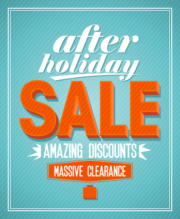 After holiday sale,amazing discounts design in retro style. Vector