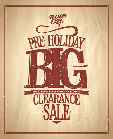 clearance: Pre-holiday big clearance sale design.