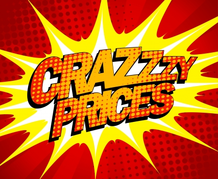Explosive crazy prices design in pop-art style. Vector