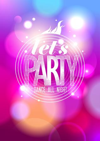 klubok: Let`s buli, tánc egész éjjel design a bokeh háttér Illusztráció