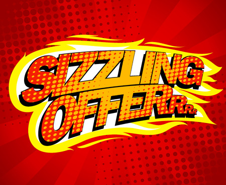 Sizzling offer sale design, pop-art style. Vector