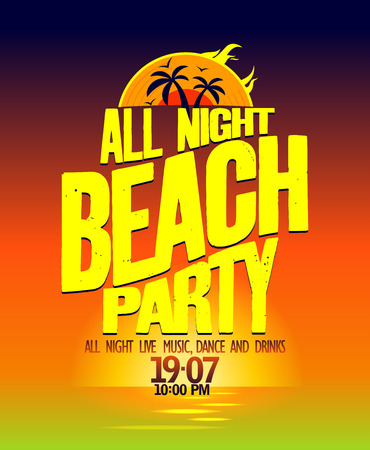 All night beach party design on a sea landscape backdrop.  Vector