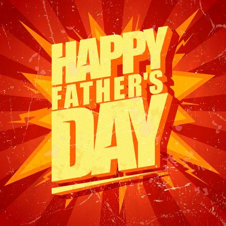 day: Día de padres feliz tarjeta de estilo pop-art tipográfico.