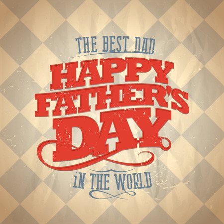 happy world: Fathers day card, retro style vector illustration.