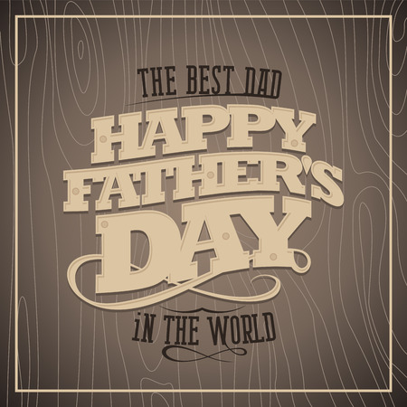 Happy fathers day vintage card with wooden background. Vector