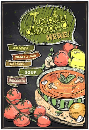 Tasty dinner here! Chalkboard menu with soup. Vector