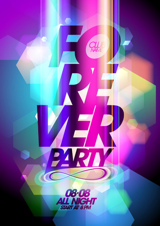 Forever party design on a bokeh background.  Vector