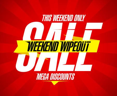 fin de semana: Diseño venta wipeout Fin de semana, los mega descuentos.