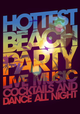 Hottest beach party design with tropical backdrop. Illustration