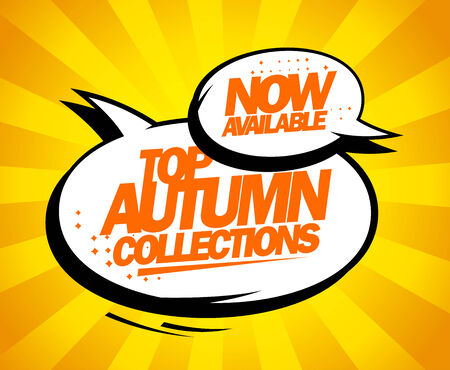 Top autumn collections now available, pop-art design with balloons. Vector