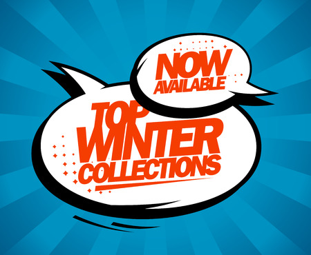 Top winter collections now available, pop-art style design. Vector