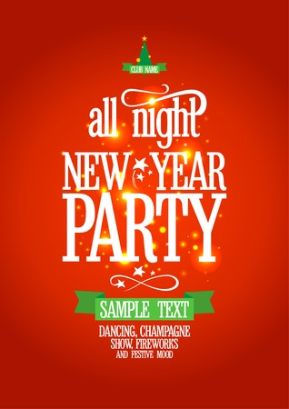 New Year all night party design. Eps10. Vector