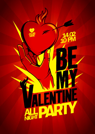 Be My Valentine party design with hand holding burning heart. Vector