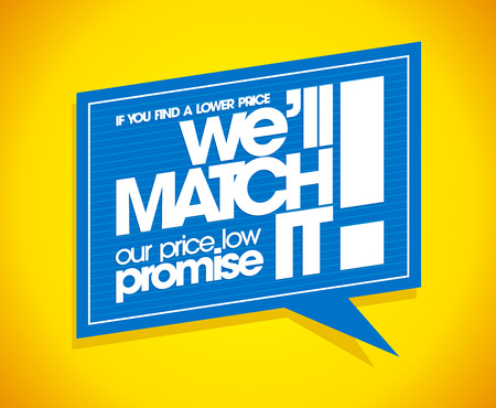 low price: If you find a lower price we will match it, speech bubble banner.