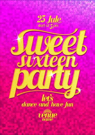 Sweet sixteen Partei Mode rosa Plakat mit goldenen Buchstaben und funkelt. Standard-Bild - 38523755