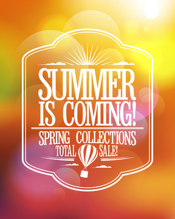 coming: Summer is coming, spring collections total sale fashion poster.