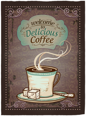 welcome business: Welcome to delicious coffee vintage menu sign.