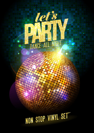 holiday party background: Let`s party design with gold disco ball.