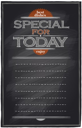 today: Special for today chalkboard menu list with place for text.
