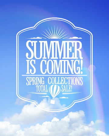 Summer is coming poster, sale spring collections. Bright text design against sunny sky with rainbow. Vector