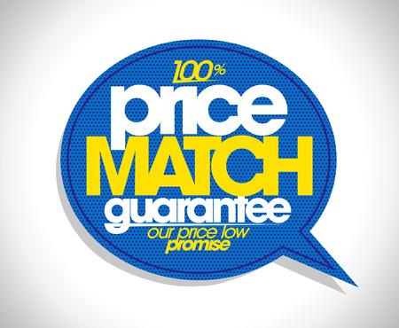 100% price match guarantee speech bubble design.