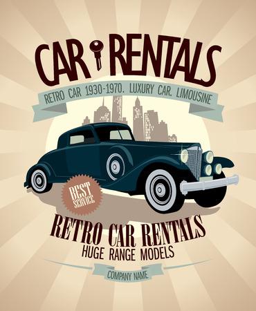 1930th - 1970th retro car rentals design with vintage car.