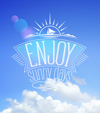 happyness: Summer blue sky card, enjoy sunny days Illustration